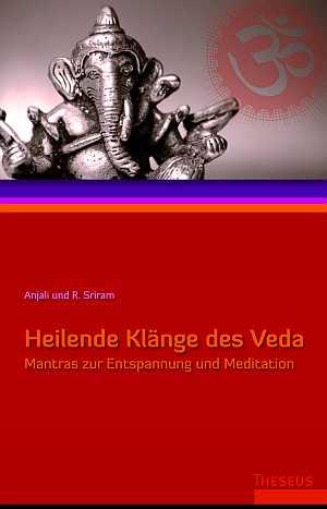 Mantras – Heilende Klänge des Veda