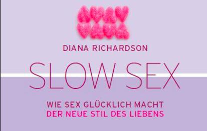Slow Sex – Wie Sex glücklich macht