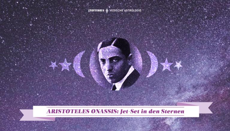 Jyotisha: Aristoteles Onassis