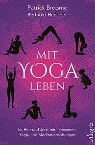 Mit Yoga leben. Im Hier und Jetzt.