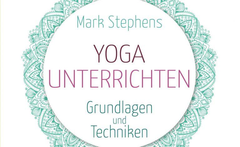 Yoga unterrichten. Grundlagen und Techniken